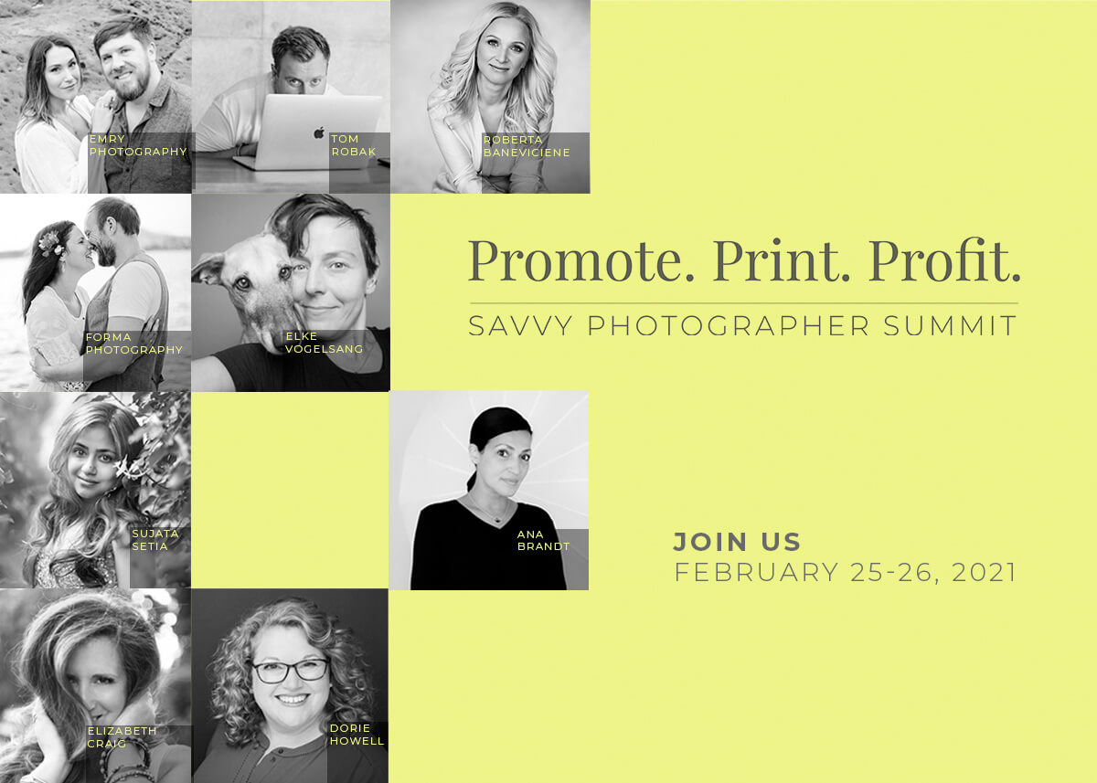 PROMOTE. PRINT. PROFIT. - SAVVY PHOTOGRAPHER SUMMIT